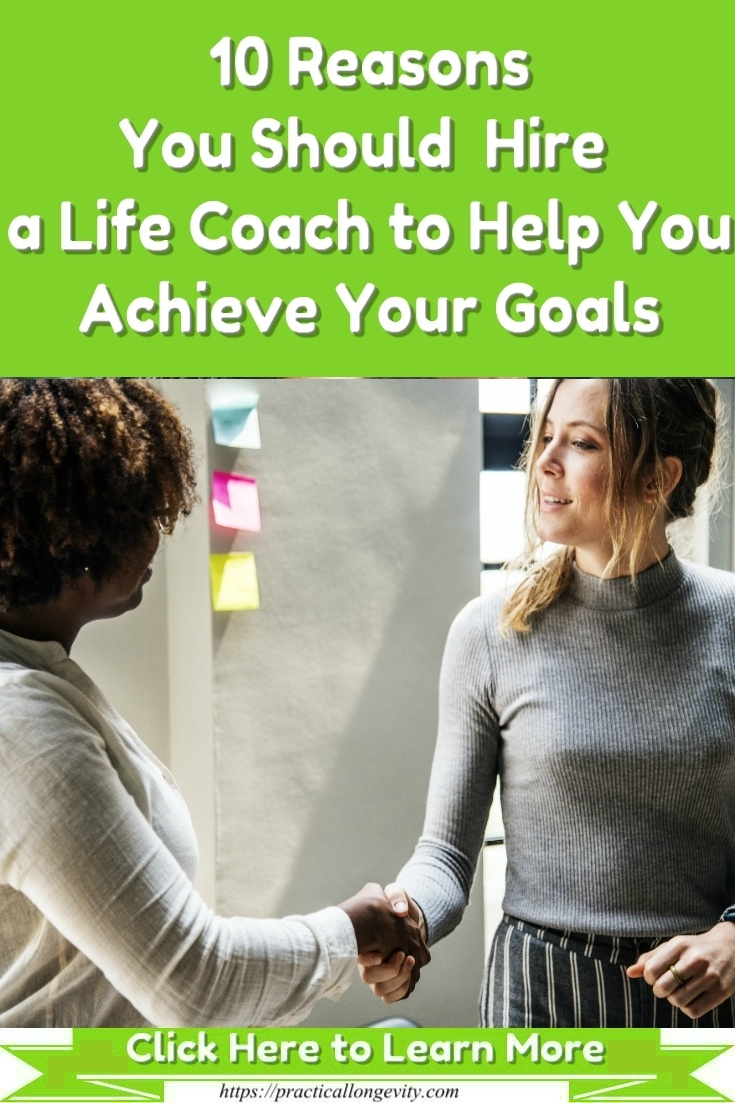 If you are ready to make significant strides in your career, relationships, life, and future, it is time for you to consider working with a life coach. Surprising Benefits of Hiring a Life Coach. 10 Reasons You Should Hire a Life Coach to Help You Achieve Your Goals