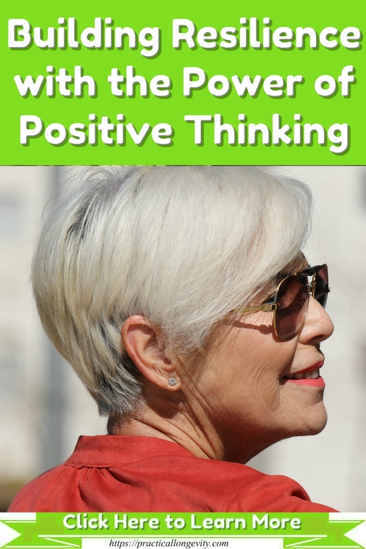 Building Resilience with the Power of Positive Thinking