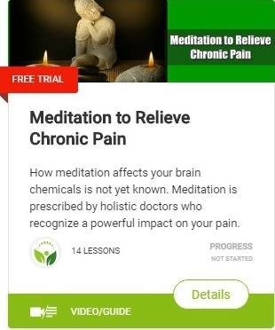 Treating Chronic Pain With Meditation, food and nutrition