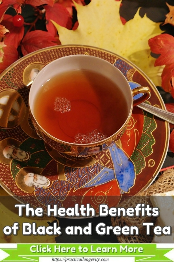 The Health Benefits of Black and Green Tea