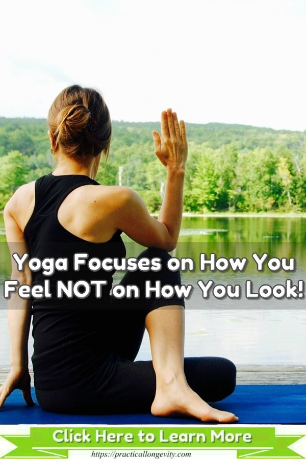 Yoga Focuses on How You Feel NOT on How You Look