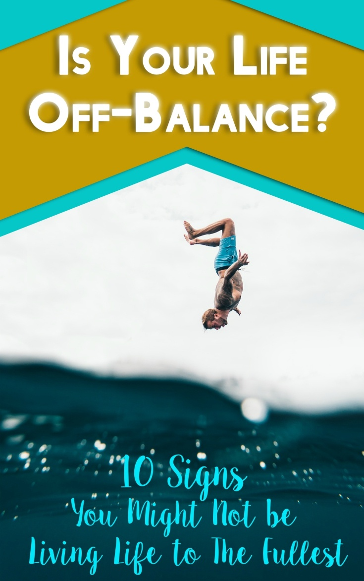 10 signs your life is out of balance wholeness holistic wellness. Make no mistake about it. If any of the signs are present in your life, you need to understand that something is fundamentally wrong. Get back in the driver's seat – you owe it to yourself.