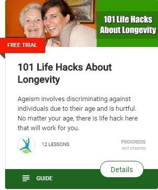 101 Life Hacks About Natural living and Longevity - No matter your age, there is life hack here that will work for you.
