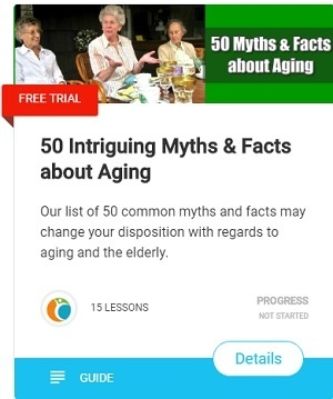 50 Myths Facts about Aging-Our list of 50 common myths and facts may change your disposition with regards to aging and the elderly