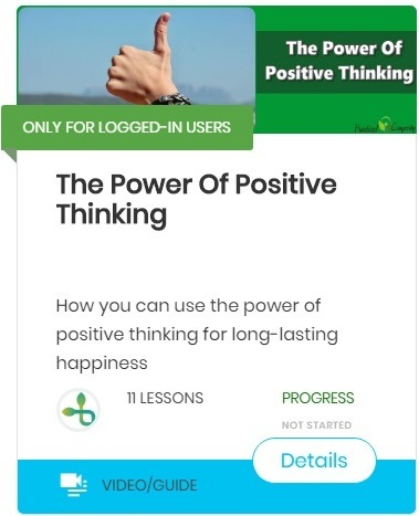 The Power of positive thinking-course Find purpose in life and discover yourself, common issues that may be preventing you from discovering your life purpose.
