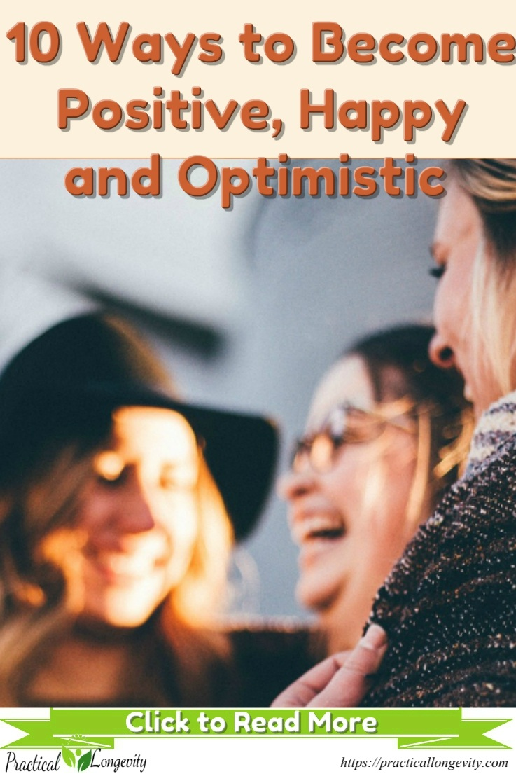 10 Ways to Become Happy and Optimistic Person