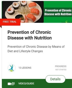 Prevention of Chronic Disease with Nutrition and healthy relationship with food