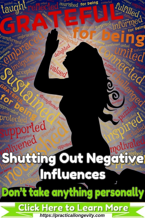 How to Shut out Negative Thoughts and Influences from Your Life