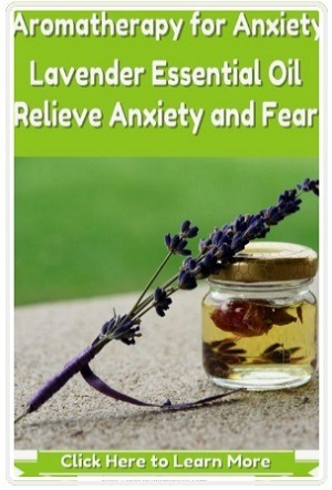 Lavender Essential Oil Help Relieve Anxiety and Fear