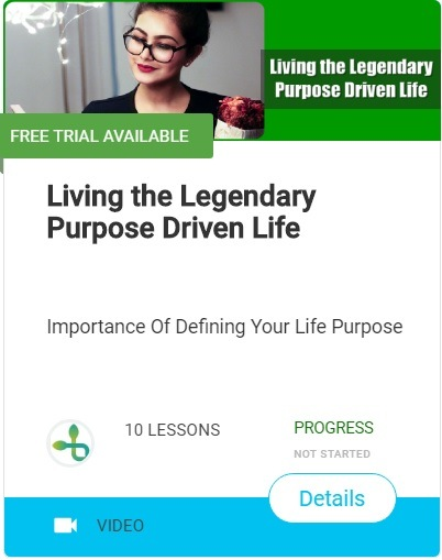 Living the Legendary Purpose Driven Life-video-course