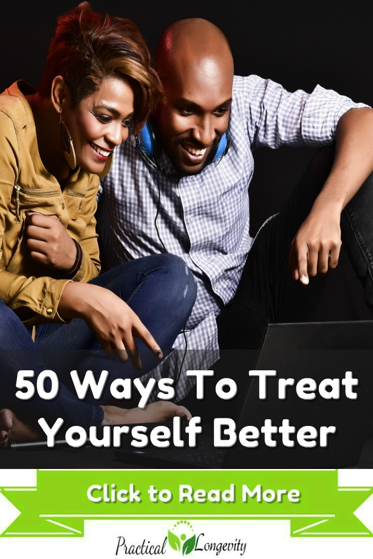 Treating ourselves can improve our self-motivation, joy, and mental health.Not sure where to start? Here are 50 places to start. Self-care is an absolute must. It is easy for our day-to-day lives to leave us feeling stressed, overworked and underappreciated. These 50 actions can help us reclaim control