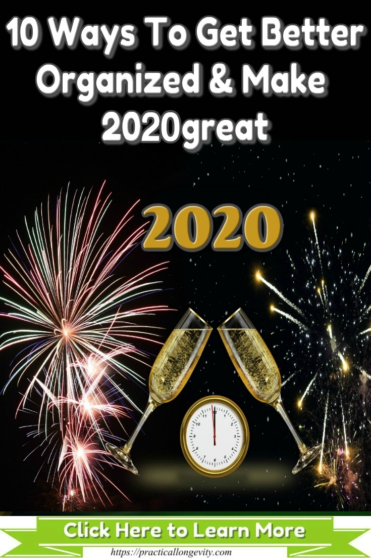Top 10 Ways To Get Organized & Make 2020 great