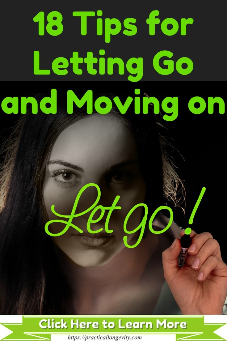 18 Tips for Letting Go and Moving on
