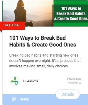 101 Ways to Break Bad Habits Create Good Ones