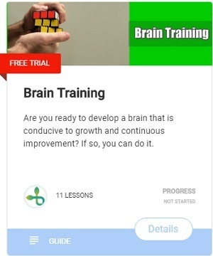 Are you ready to develop a brain that is conducive to growth and continuous improvement? If so, you can do it.