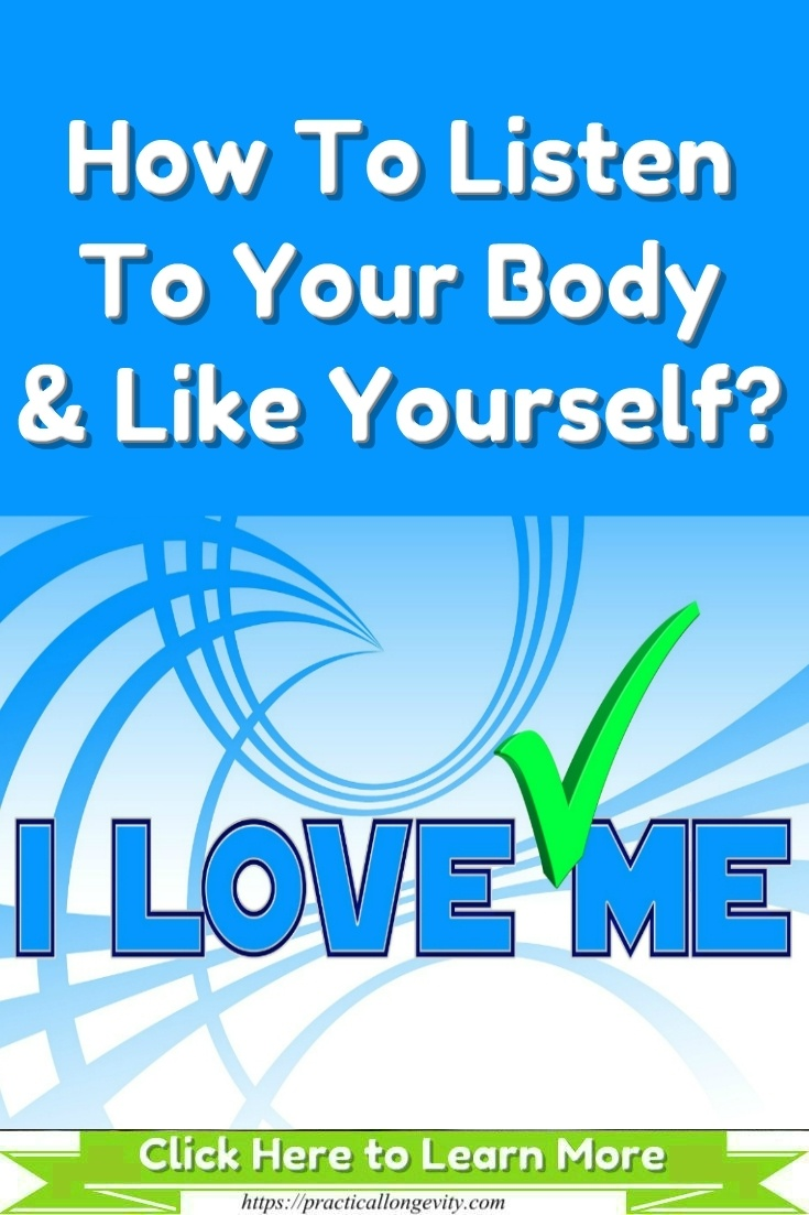 How To Listen To Your Body & Like Yourself?