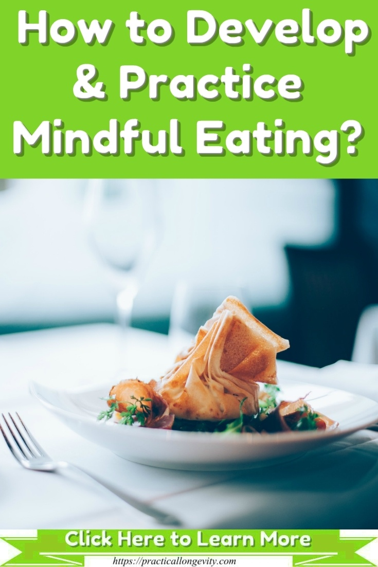 How to Develop & Practice Mindful Eating?