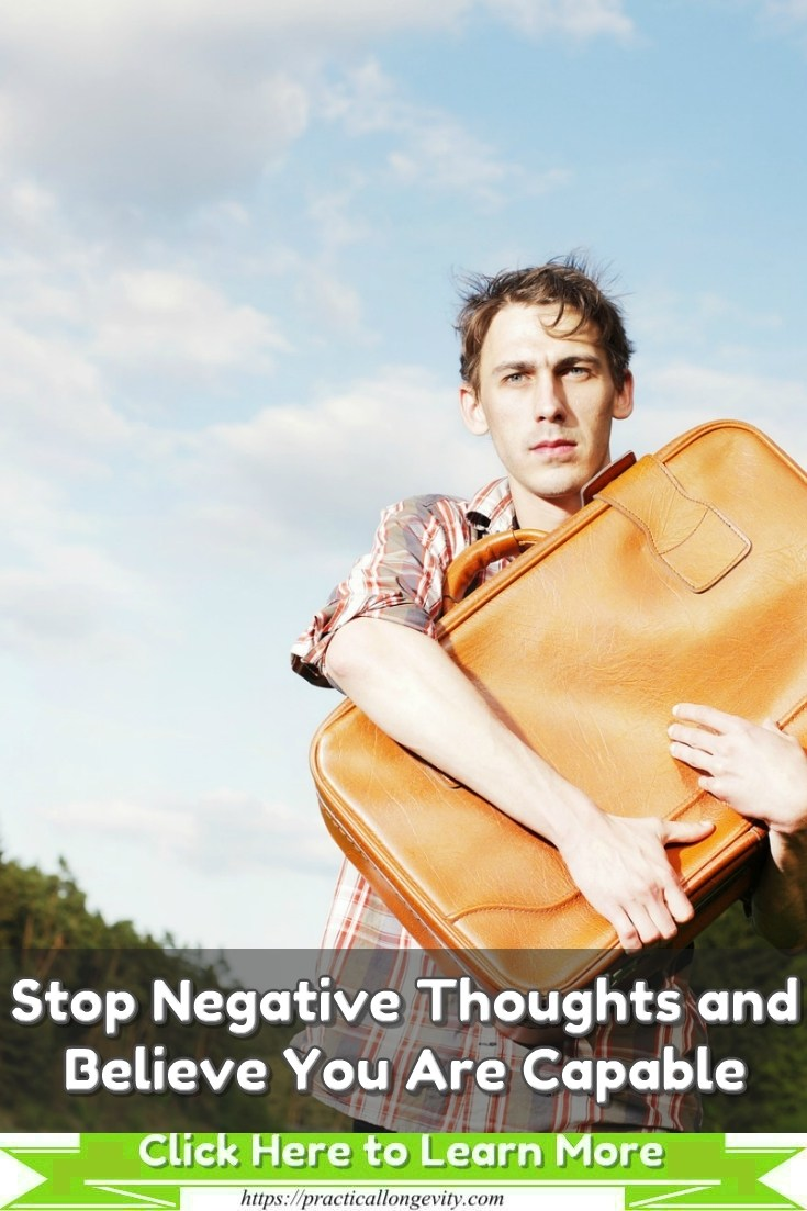 Stop Negative Thoughts and Believe You Are Capable