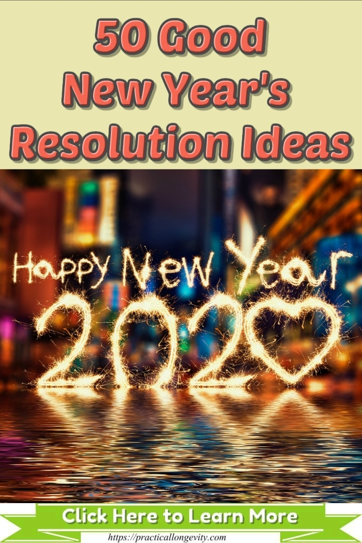 50 Good New Year\'s Resolution Ideas for 2020